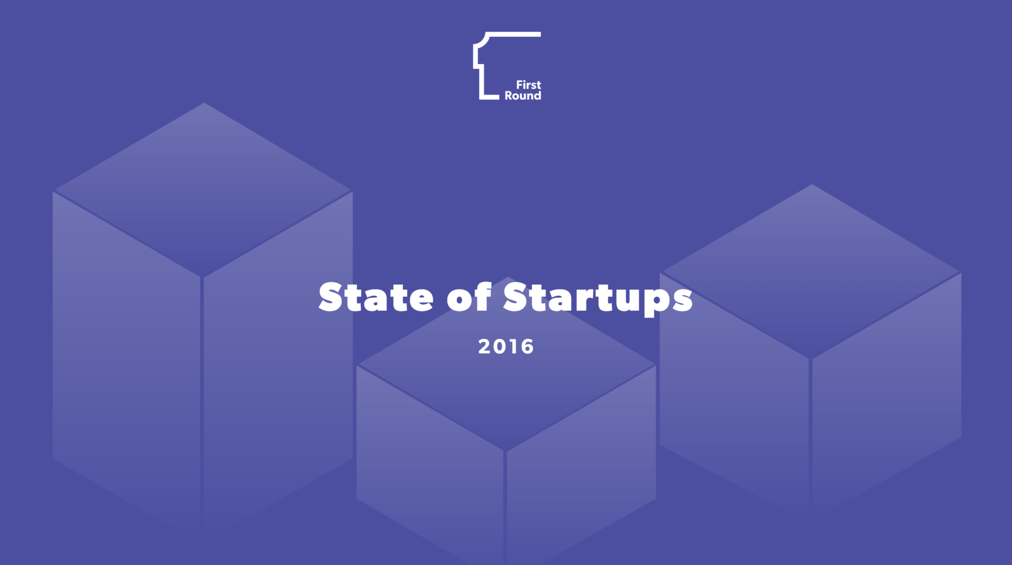 First Round State of Startups